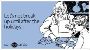 not-break-until-after-christmas-ecard-someecards